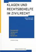 Cover-Bild zu Duss Jacobi, Vanessa C.: Klagen und Rechtsbehelfe im Zivilrecht