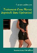 Cover-Bild zu Traitement d'une Hernie Inguinale Sans Opération! (eBook) von Bachmeyer, Carsten