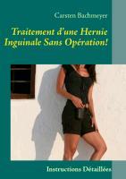 Cover-Bild zu Traitement d'une Hernie Inguinale Sans Opération! von Bachmeyer, Carsten