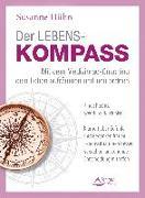 Cover-Bild zu Der Lebenskompass - Mit dem Medizinrad-Coaching dein Leben aufräumen und neu ordnen (eBook) von Hühn, Susanne