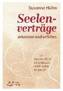 Cover-Bild zu Seelenverträge erkennen und erfüllen (eBook) von Hühn, Susanne