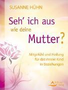 Cover-Bild zu Seh' ich aus wie deine Mutter? (eBook) von Hühn, Susanne