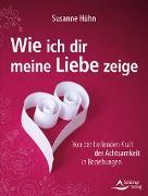 Cover-Bild zu Wie ich dir meine Liebe zeige (eBook) von Hühn, Susanne