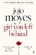 Cover-Bild zu The Girl You Left Behind von Moyes, Jojo