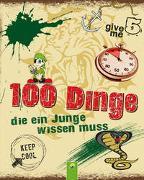Cover-Bild zu 100 Dinge, die ein Junge wissen muss von Kiefer, Philip