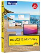 Cover-Bild zu macOS 12 Monterey Bild für Bild - die Anleitung in Bilder - ideal für Einsteiger, Umsteiger und Fortgeschrittene von Kiefer, Philip
