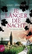 Cover-Bild zu Je länger die Nacht (eBook) von Fox, Mary Ann