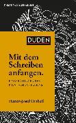 Cover-Bild zu Mit dem Schreiben anfangen (eBook) von Ortheil, Hanns-Josef