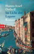 Cover-Bild zu Im Licht der Lagune von Ortheil, Hanns-Josef