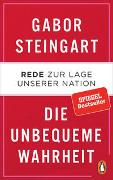 Cover-Bild zu Steingart, Gabor: Die unbequeme Wahrheit