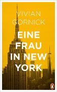 Cover-Bild zu Gornick, Vivian: Eine Frau in New York
