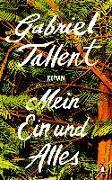 Cover-Bild zu Tallent, Gabriel: Mein Ein und Alles
