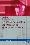 Cover-Bild zu Luedtke, Jens (Hrsg.): Die soziale Konstruktion von Männlichkeit (eBook)