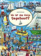 Cover-Bild zu Wo ist das kleine Segelboot? von Krause, Joachim (Illustr.)