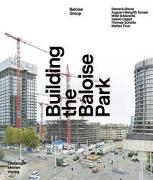 Cover-Bild zu Building the Baloise Park von Baloise Group (Hrsg.)