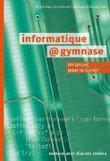 Cover-Bild zu informatique@gymnase von Kohlas, Jürg (Hrsg.)