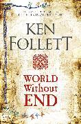 Cover-Bild zu World Without End von Follett, Ken