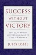 Cover-Bild zu Lobel, Jules: Success Without Victory (eBook)