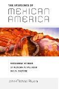 Cover-Bild zu Rivera, John-Michael: The Emergence of Mexican America (eBook)