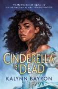 Cover-Bild zu Bayron, Kalynn: Cinderella Is Dead