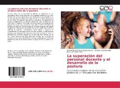 Cover-Bild zu Zayas Acosta, Rasciel De La Caridad: La superación del personal docente y el desarrollo de la postura