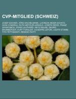 Cover-Bild zu Quelle: Wikipedia (Hrsg.): CVP-Mitglied (Schweiz)