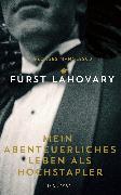 Cover-Bild zu Mein abenteuerliches Leben als Hochstapler (eBook) von Lahovary