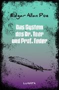 Cover-Bild zu Das System des Dr. Teer und Prof. Feder (eBook) von Poe, Edgar Allan