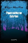 Cover-Bild zu Phantastische Fahrten (eBook) von Poe, Edgar Allan