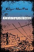 Cover-Bild zu Abenteuergeschichten (eBook) von Poe, Edgar Allan