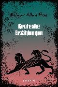 Cover-Bild zu Groteske Erzählungen (eBook) von Poe, Edgar Allan