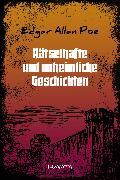 Cover-Bild zu Rätselhafte und unheimliche Geschichten (eBook) von Poe, Edgar Allan