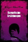 Cover-Bild zu Romantische Erzählungen (eBook) von Poe, Edgar Allan