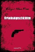Cover-Bild zu Kriminalgeschichten (eBook) von Poe, Edgar Allan