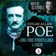 Cover-Bild zu Das Fass Amontillado / Ligeia - Arndt Schmöle liest Edgar Allan Poe, (Ungekürzt) (Audio Download) von Poe, Edgar Allan