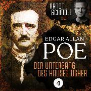 Cover-Bild zu Der Untergang des Hauses Usher - Arndt Schmöle liest Edgar Allan Poe, (Ungekürzt) (Audio Download) von Poe, Edgar Allan