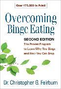 Cover-Bild zu Overcoming Binge Eating, Second Edition (eBook) von Fairburn, Christopher G.