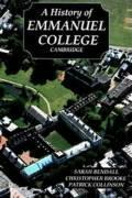 Cover-Bild zu Bendall, Sarah: A History of Emmanuel College, Cambridge