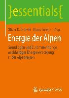 Cover-Bild zu Energie der Alpen von Lorenz, Klaus (Hrsg.)