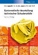 Cover-Bild zu Systematische Beurteilung technischer Schadensfälle (eBook) von Lange, Günter (Hrsg.)