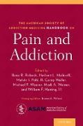 Cover-Bild zu The American Society of Addiction Medicine Handbook on Pain and Addiction (eBook) von Robeck, Ilene (Hrsg.)