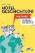 Cover-Bild zu Hotelgeschichten weltweit (eBook) von Pohl, Michael