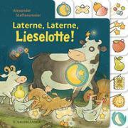 Cover-Bild zu Laterne, Laterne, Lieselotte! von Steffensmeier, Alexander