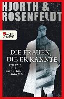 Cover-Bild zu Die Frauen, die er kannte (eBook) von Hjorth, Michael