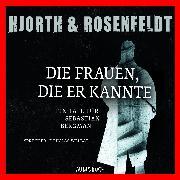 Cover-Bild zu Die Frauen, die er kannte (Audio Download) von Hjorth, Michael
