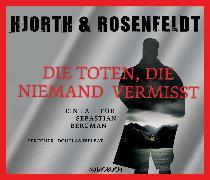 Cover-Bild zu Die Toten, die niemand vermißt (Audio Download) von Hjorth, Michael