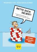 Cover-Bild zu Rette dich selbst! (eBook) von Küstenmacher, Werner Tiki
