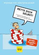 Cover-Bild zu Rette dich selbst! von Küstenmacher, Werner Tiki