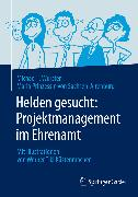 Cover-Bild zu Helden gesucht: Projektmanagement im Ehrenamt (eBook) von Wurster, Michael