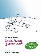 Cover-Bild zu Warum Lernen glücklich macht (eBook) von Küstenmacher, Werner Tiki (Illustr.)